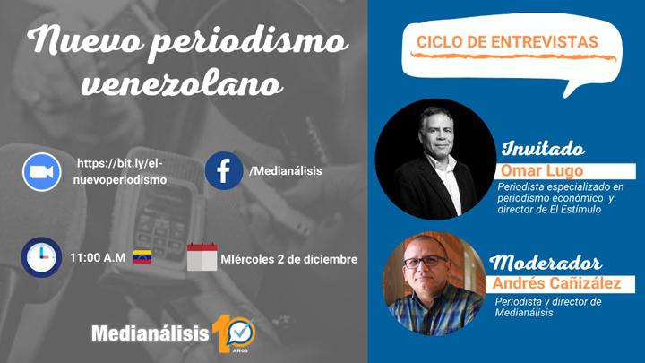 El periodismo económico en Venezuela bajo la mirada de Omar Lugo y Andrés Cañizález