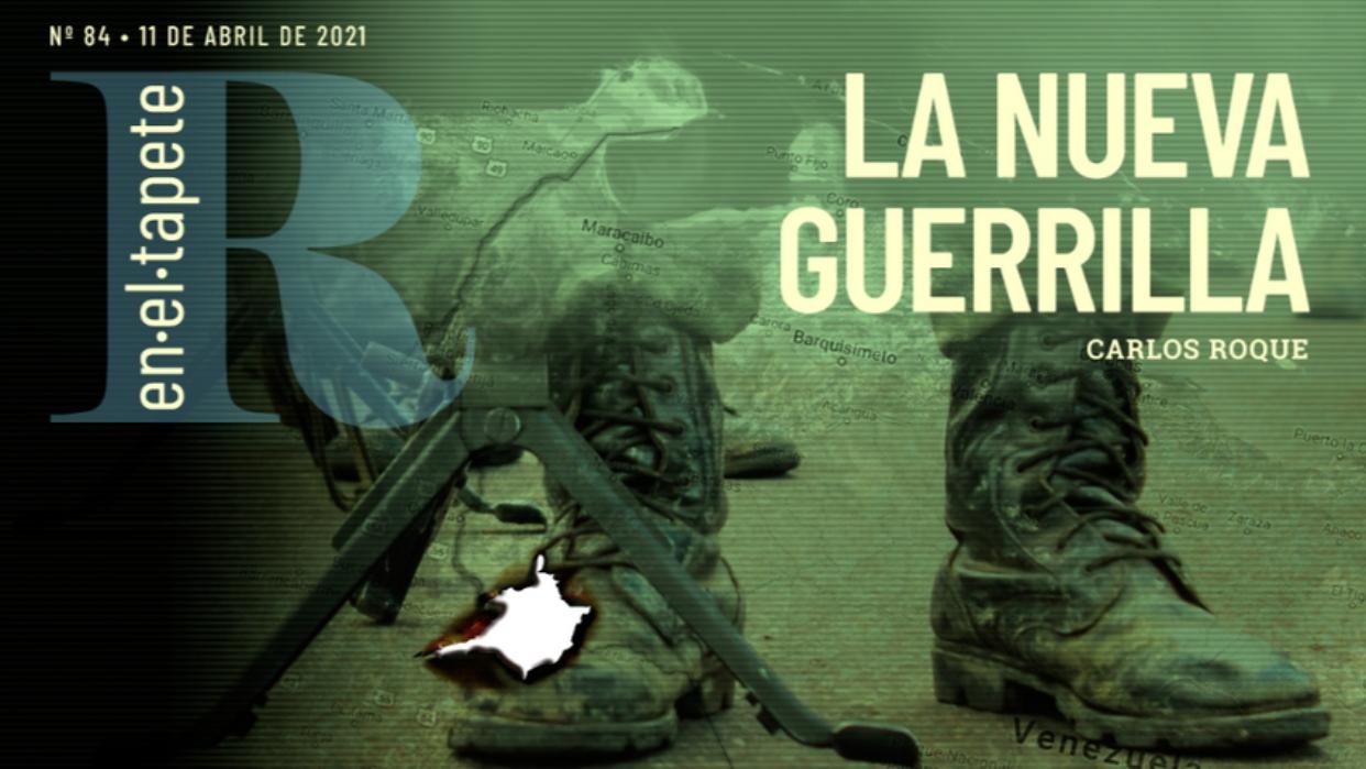 Revista En El Tapete: La nueva guerrilla