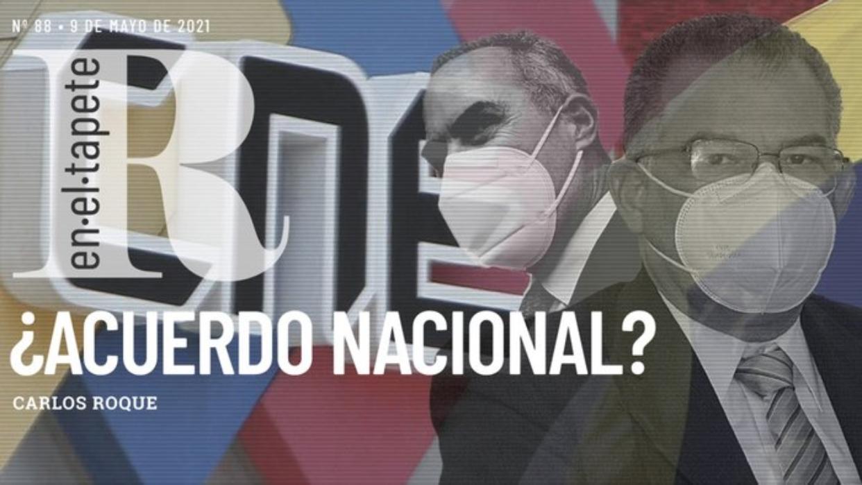 Revista En El Tapete: ¿Acuerdo nacional?