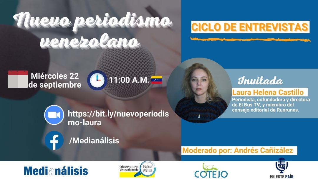 Laura Helena Castillo hablará de su trayectoria periodística y de los inicios de El Bus TV